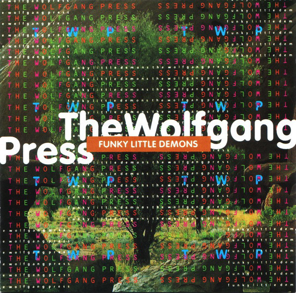 the wolfgang press, funky little demons, 1994