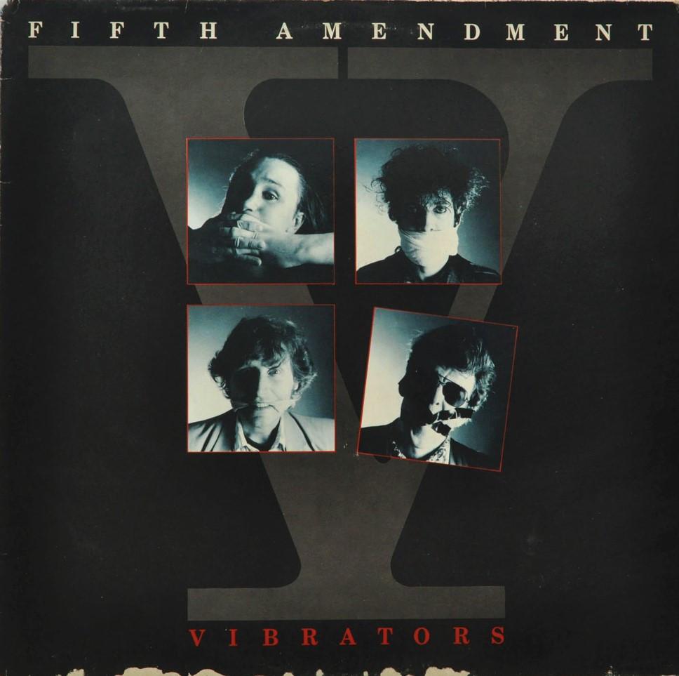 the Vibrators, Fifth Amendment, 1985