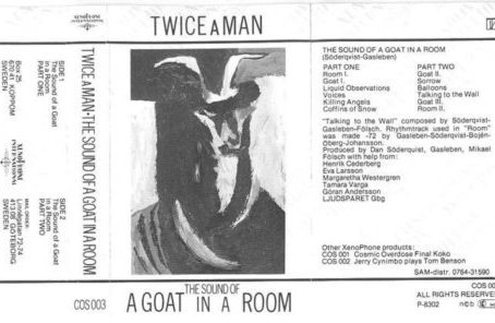 Twice A Man - the Sound of a Goat in a Room (1983)