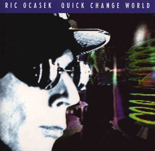 Ric Ocasek, Quick Change World, 1993