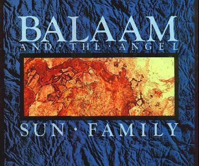 Balaam & the Angel - Sun Family (1985)