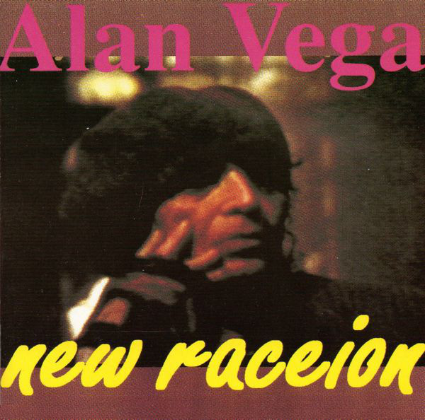 Alan Vega, New Raceion, 1993