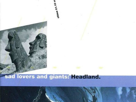 Sad Lovers & Giants - Headland (1990)