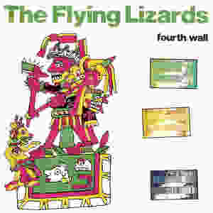 the Flying Lizards, Fourth Wall, 1981
