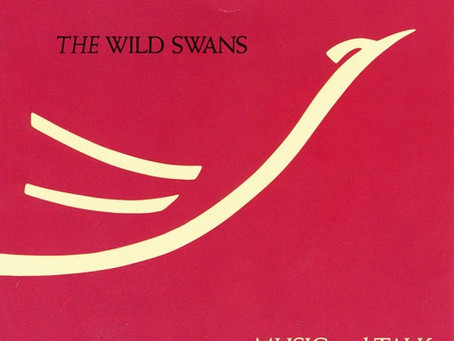 the Wild Swans - Music and Talk from Liverpool (1988)