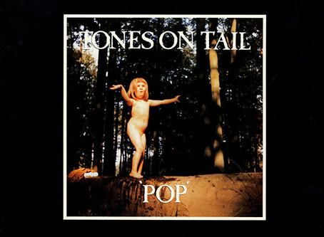 Tones on Tail - Pop (1984)