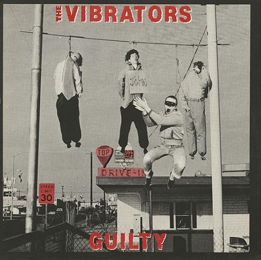 the Vibrators, Guilty, 1982