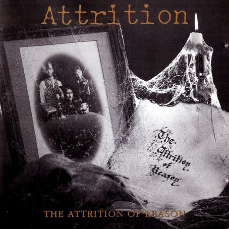 Attrition - the Attrition of Reason (1984)