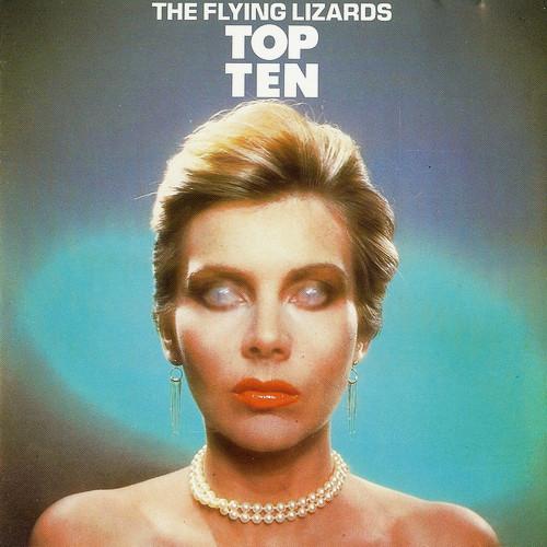 the Flying Lizards, Top Ten, 1984