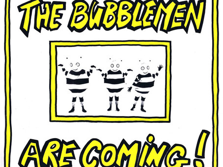 the Bubblemen - the Bubblemen Are Coming! 7'' (1988)