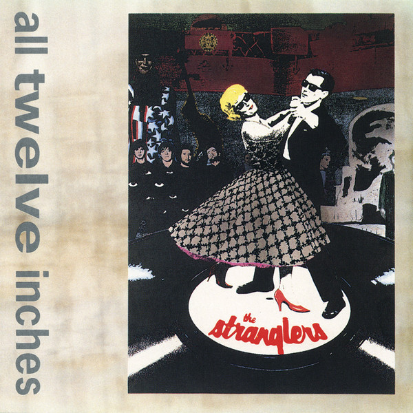 the Stranglers, All Twelve Inches, 1992