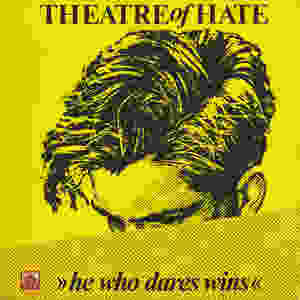 Theatre of Hate, He Who Dares Wins, 1982