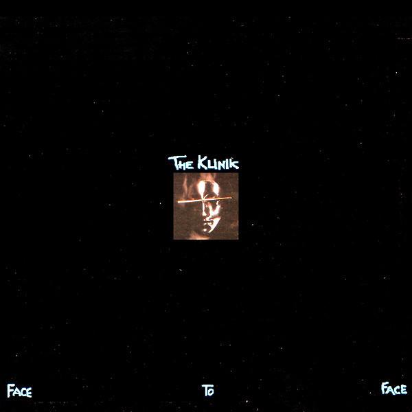 the Klinik, Face to Face, 1988