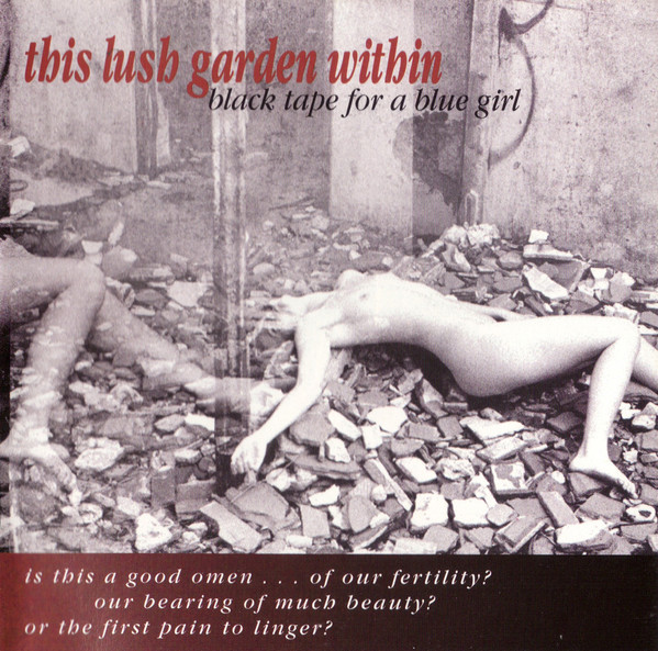 black tape for a blue girl, This Lush Garden Within, 1993
