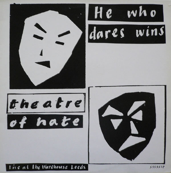Theatre of Hate, He Who Dares Wins, 1981