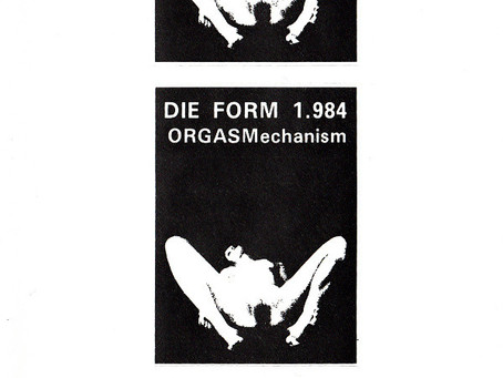 FineAutomatiC & Die Form - ORGASMechanism (1985)
