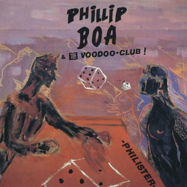 Phillip Boa & the Voodooclub, Philister, 1985