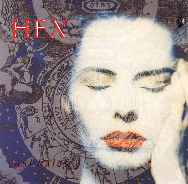 Hex, Vast Halos, 1990
