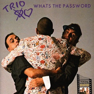 Trio - Whats the Password (1985)
