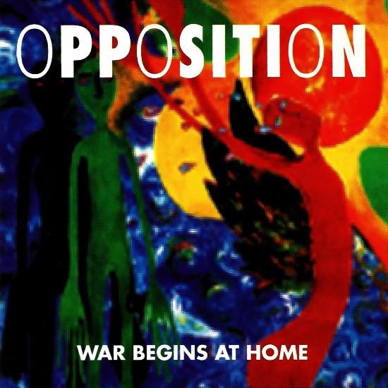 opposition, war begins at home, 1993