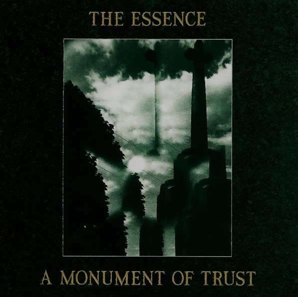 the Essence, A Monument of Trust, 1987