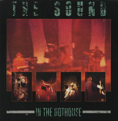the sound, in the hothouse, 1985