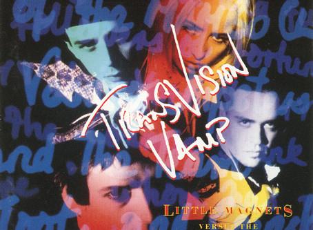 Transvision Vamp - Little Magnets Versus .... (1991)