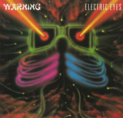 Warning, Electric Eyes, 1983