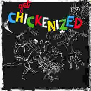 Frank Chickens, Get Chickenized, 1987