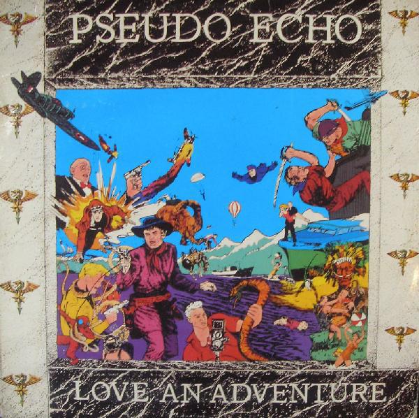 pseudo echo, love an adventure, 1986