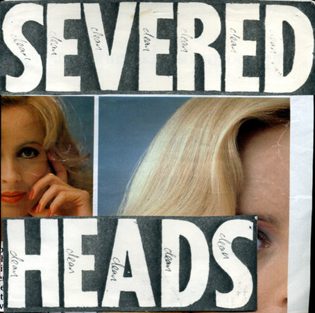 Severed Heads - Clean (1981)