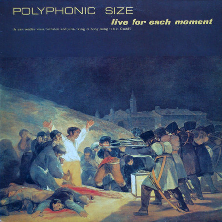 Polyphonic Size - Live for Each Moment (1982)