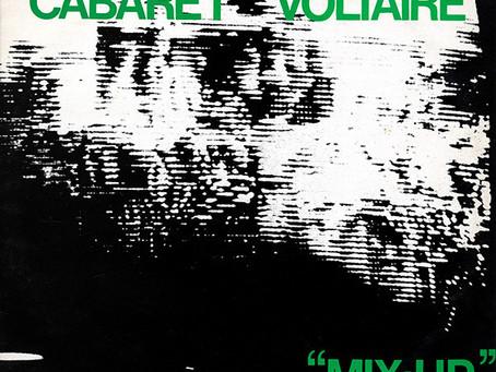 Cabaret Voltaire - Mix-up (1979)