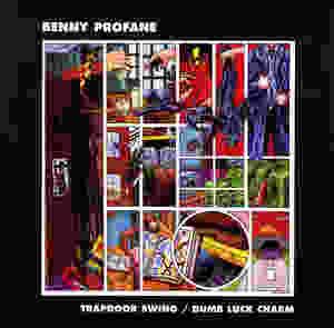 Benny Profane, Trapdoor Swing, 1989