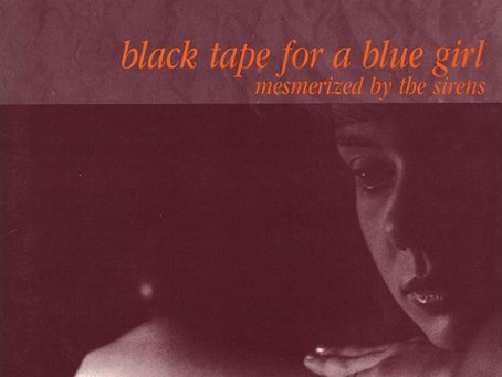 black tape for a blue girl - Mesmerized by the Sirens (1987)