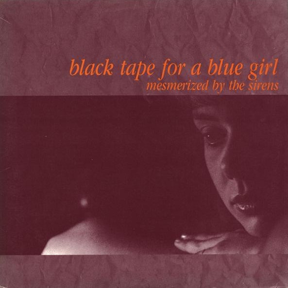 black tape for a blue girl, Mesmerized by the Sirens, 1987