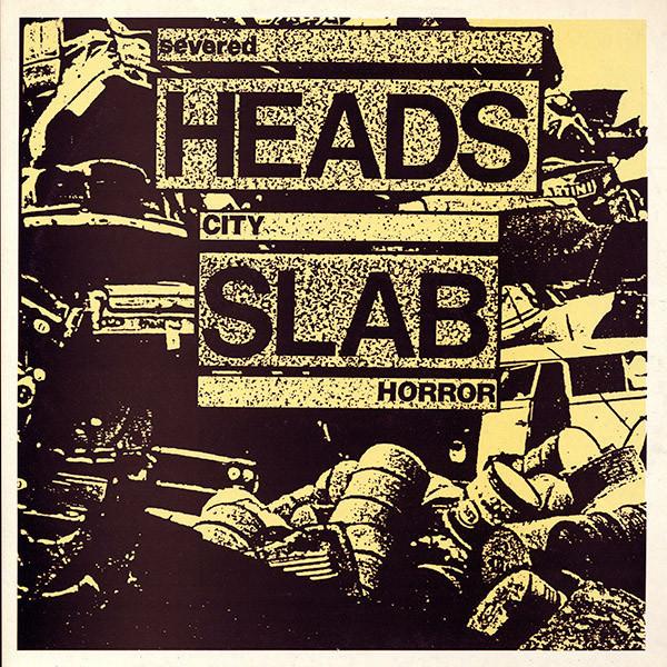 Severed Heads - City Slab Horror (1984)