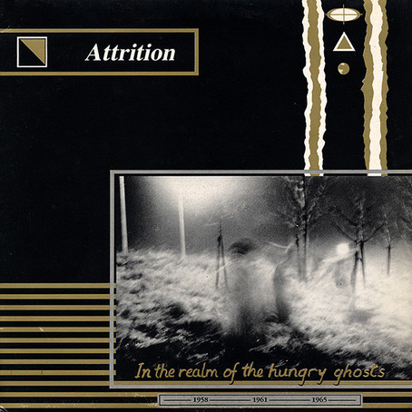 Attrition - in the Realm of the Hungry Ghosts (1986)
