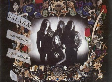 Balaam & the Angel - Days of Madness (1989)