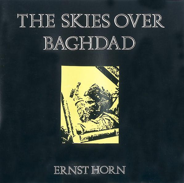 Ernst Horn, the Skies over Baghdad, 1991