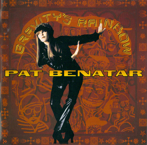 pat benatar, gravity's rainbow, 1992