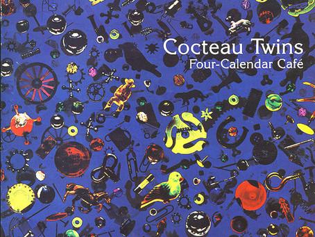 Cocteau Twins - Four-Calendar Café (1993)