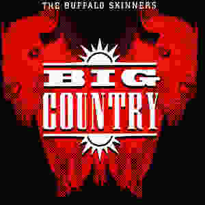 big country, the buffalo skinners, 1993, front, cover