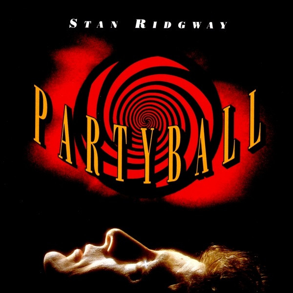 stan ridgway partyball 1991 cover front