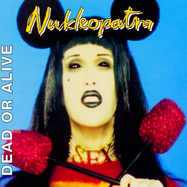 Dead or Alive, Nukleopatra, 1995