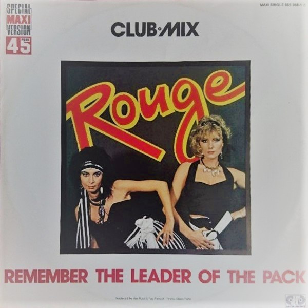 Rouge, Remember the Leader of the Pack, 12'', 1986