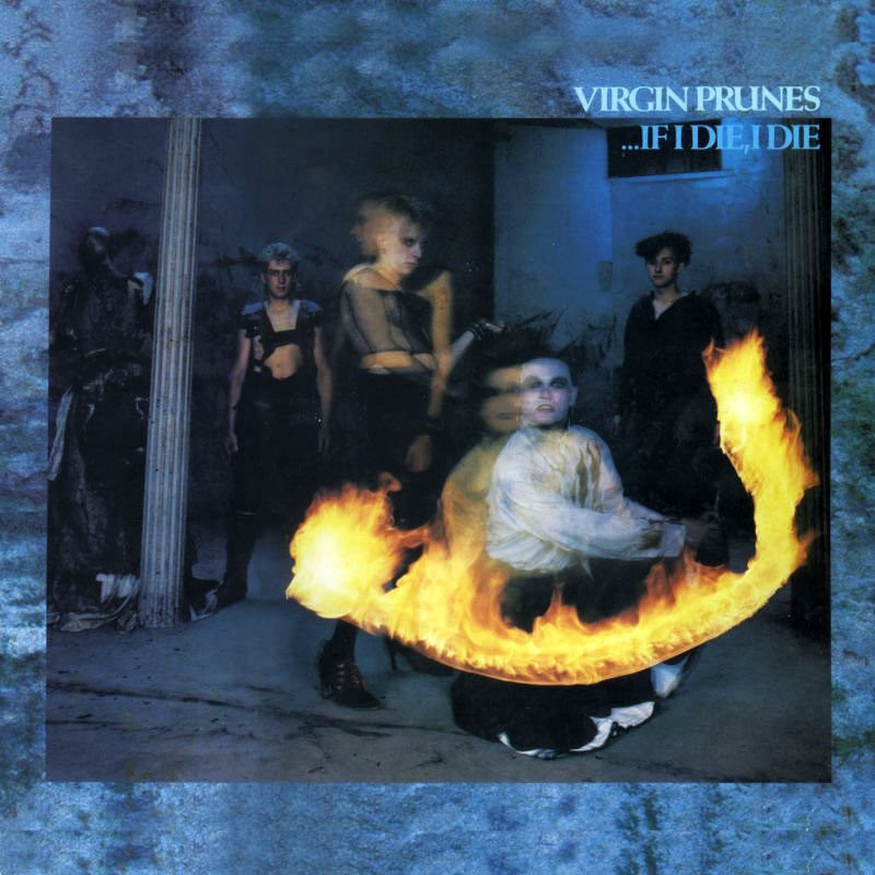 virgin prunes, if i die, 1982