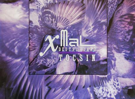 Xmal Deutschland - Tocsin (1984)
