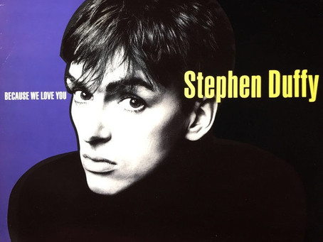 Stephen Duffy - Because We Love You (1986)