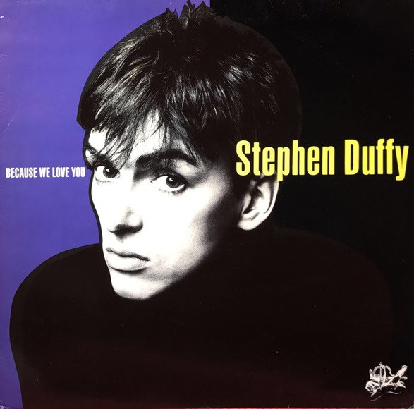 Stephen Duffy, Because We Love You, 1986